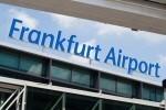 Frankfurter Flughafen erwartet